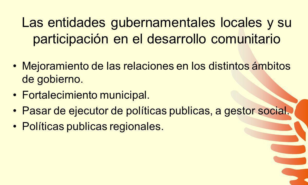 Las entidades gubernamentales locales y su participación en el desarrollo comunitario