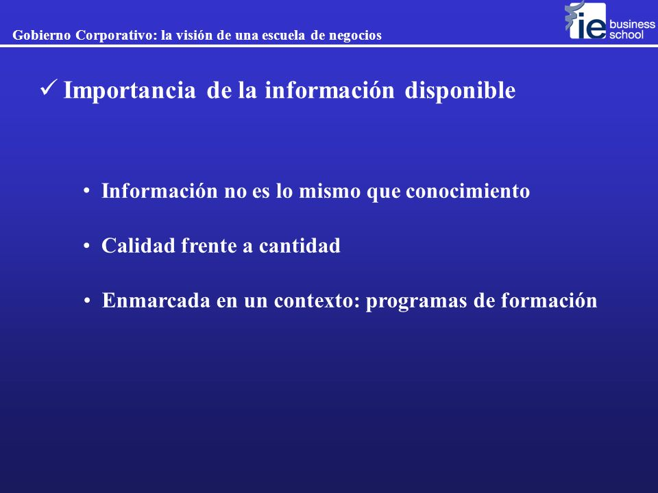 Importancia de la información disponible
