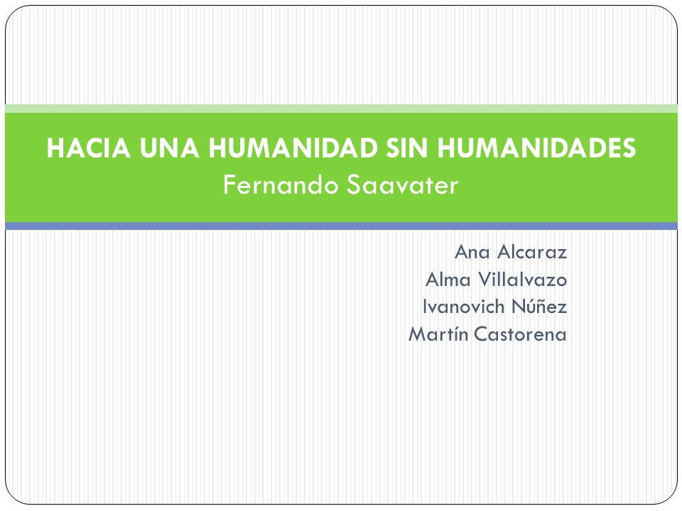 HACIA UNA HUMANIDAD SIN HUMANIDADES Fernando Saavater