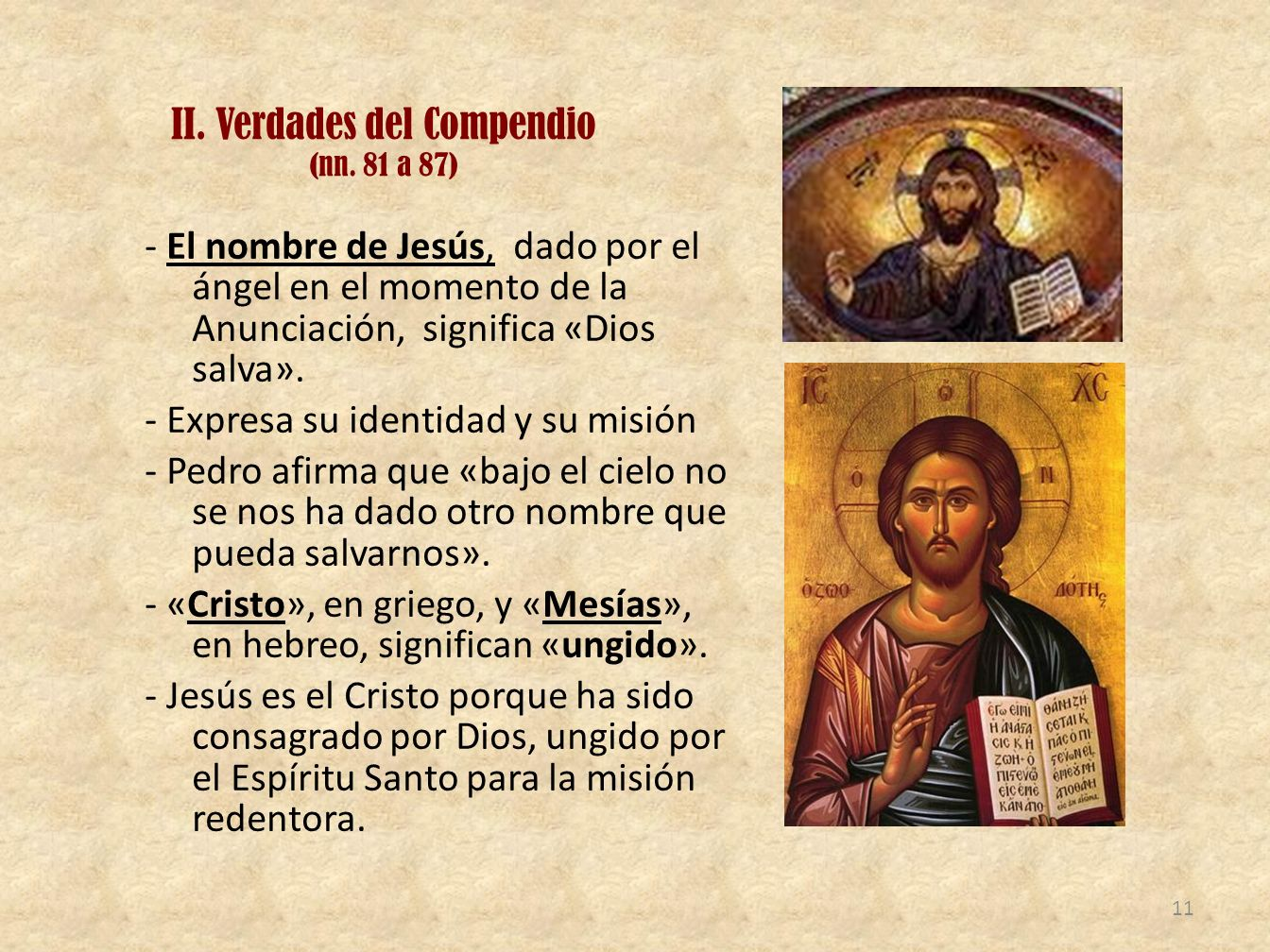 II. Verdades del Compendio (nn. 81 a 87)