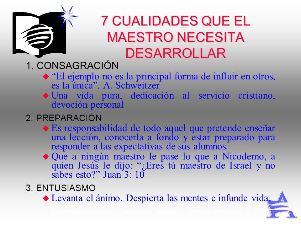 7 CUALIDADES QUE EL MAESTRO NECESITA DESARROLLAR