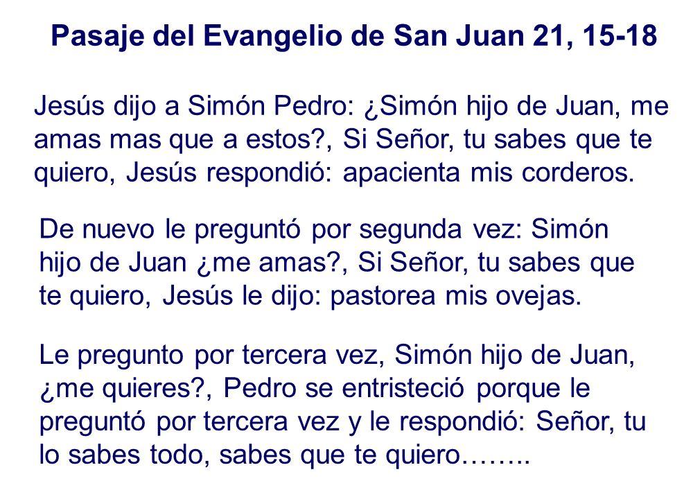 Pasaje del Evangelio de San Juan 21, 15-18