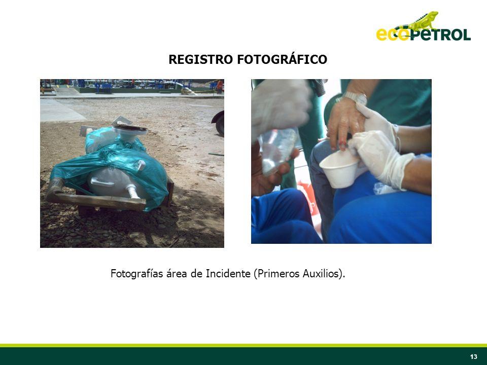 Fotografías área de Incidente (Primeros Auxilios).