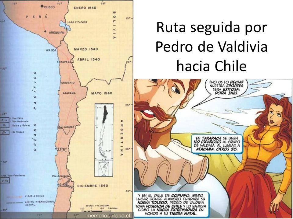 Ruta seguida por Pedro de Valdivia hacia Chile