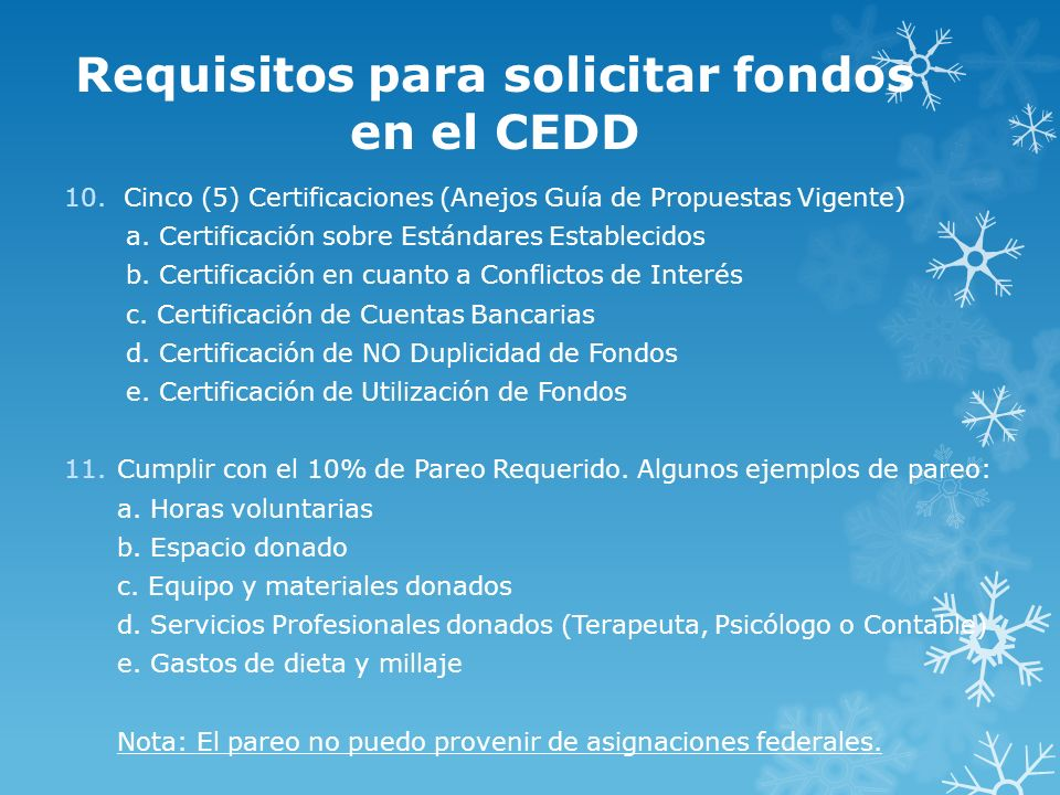 Requisitos para solicitar fondos en el CEDD
