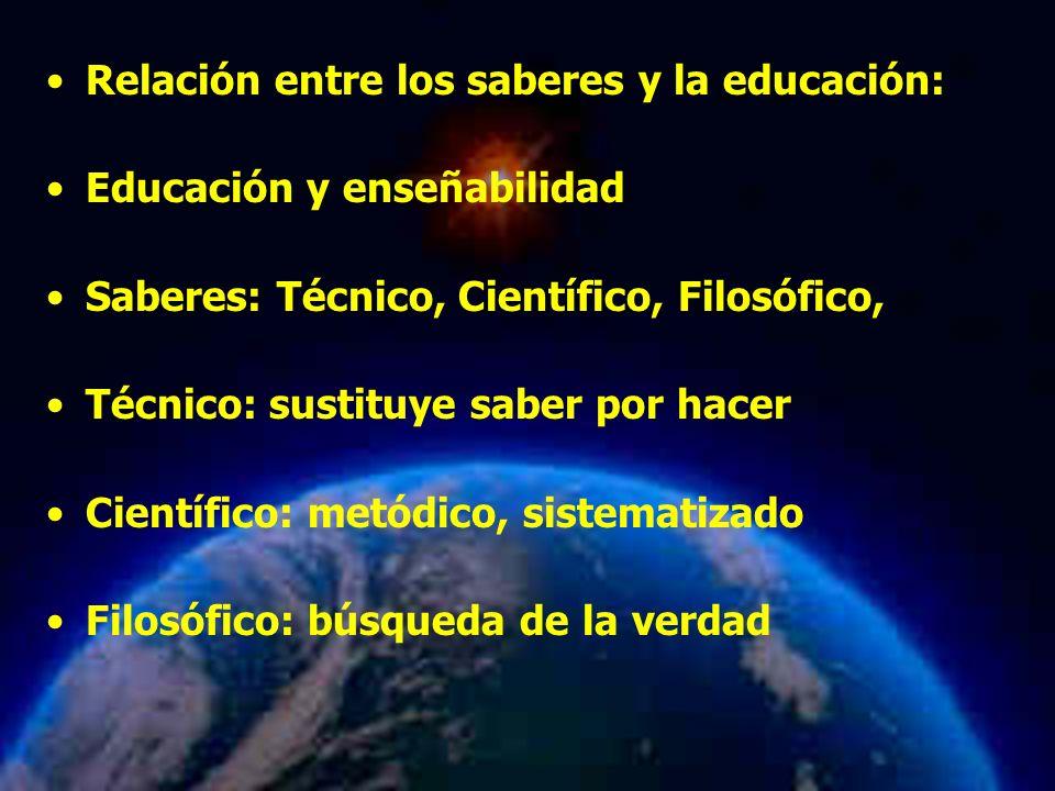 Relación entre los saberes y la educación: Educación y enseñabilidad