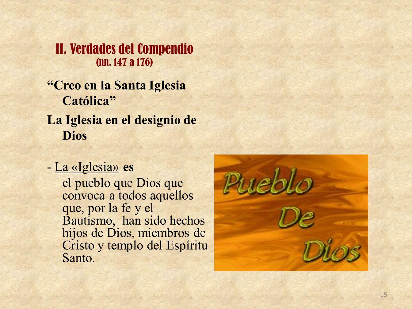 II. Verdades del Compendio (nn. 147 a 176)