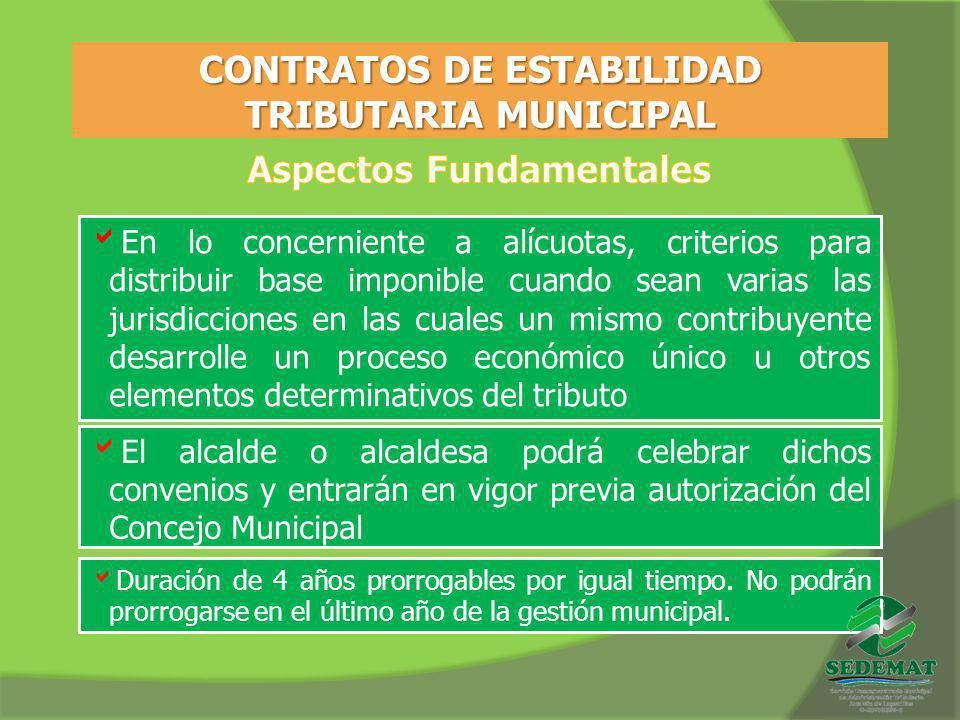 CONTRATOS DE ESTABILIDAD TRIBUTARIA MUNICIPAL Aspectos Fundamentales