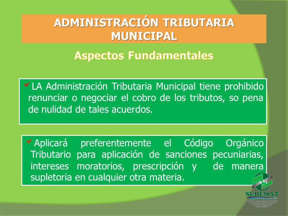 ADMINISTRACIÓN TRIBUTARIA MUNICIPAL Aspectos Fundamentales