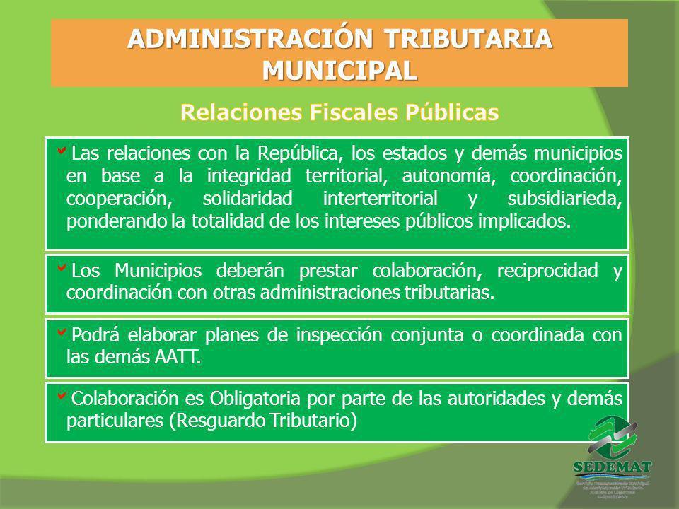 ADMINISTRACIÓN TRIBUTARIA MUNICIPAL Relaciones Fiscales Públicas