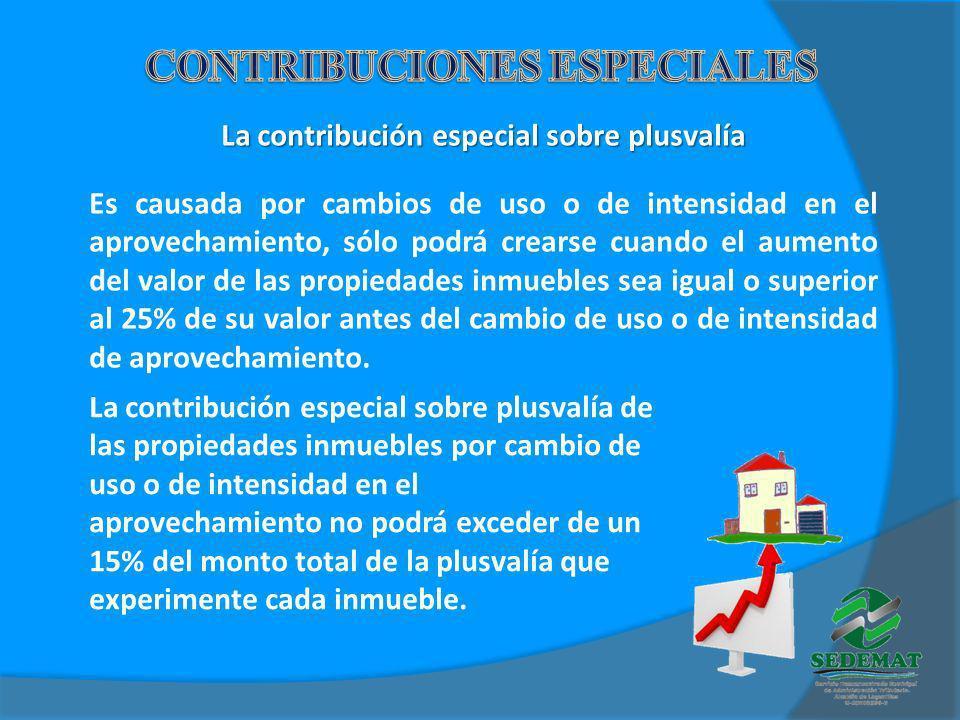 CONTRIBUCIONES ESPECIALES La contribución especial sobre plusvalía
