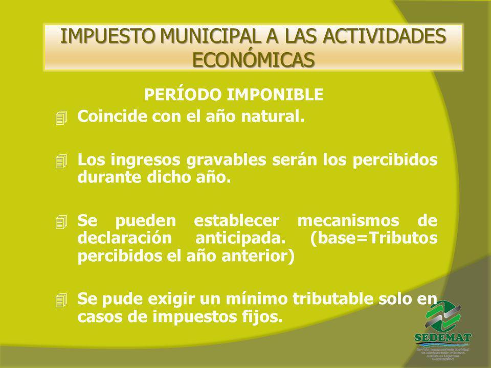 IMPUESTO MUNICIPAL A LAS ACTIVIDADES ECONÓMICAS