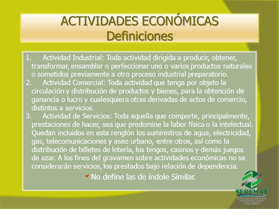 ACTIVIDADES ECONÓMICAS Definiciones