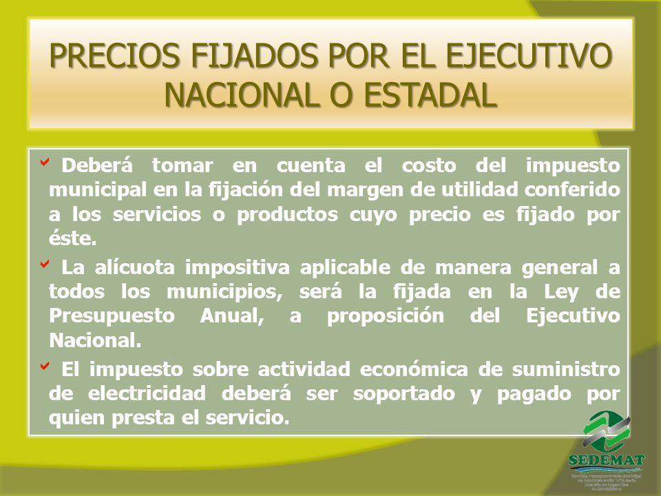 PRECIOS FIJADOS POR EL EJECUTIVO NACIONAL O ESTADAL