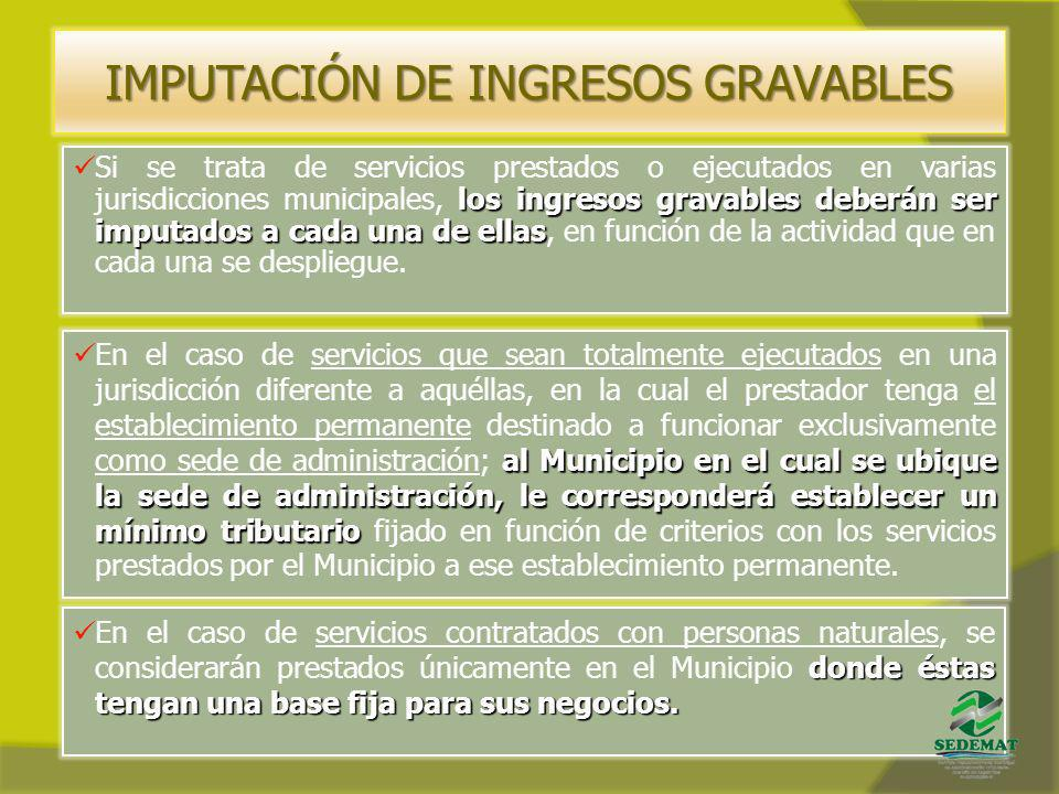 IMPUTACIÓN DE INGRESOS GRAVABLES