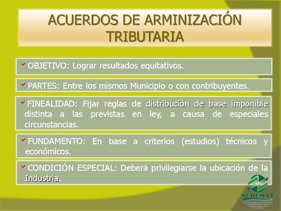 ACUERDOS DE ARMINIZACIÓN TRIBUTARIA
