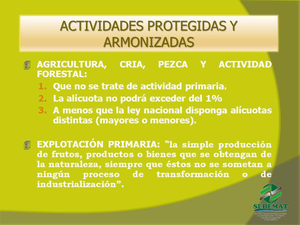 ACTIVIDADES PROTEGIDAS Y ARMONIZADAS