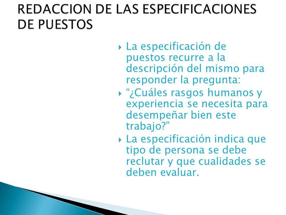 REDACCION DE LAS ESPECIFICACIONES DE PUESTOS