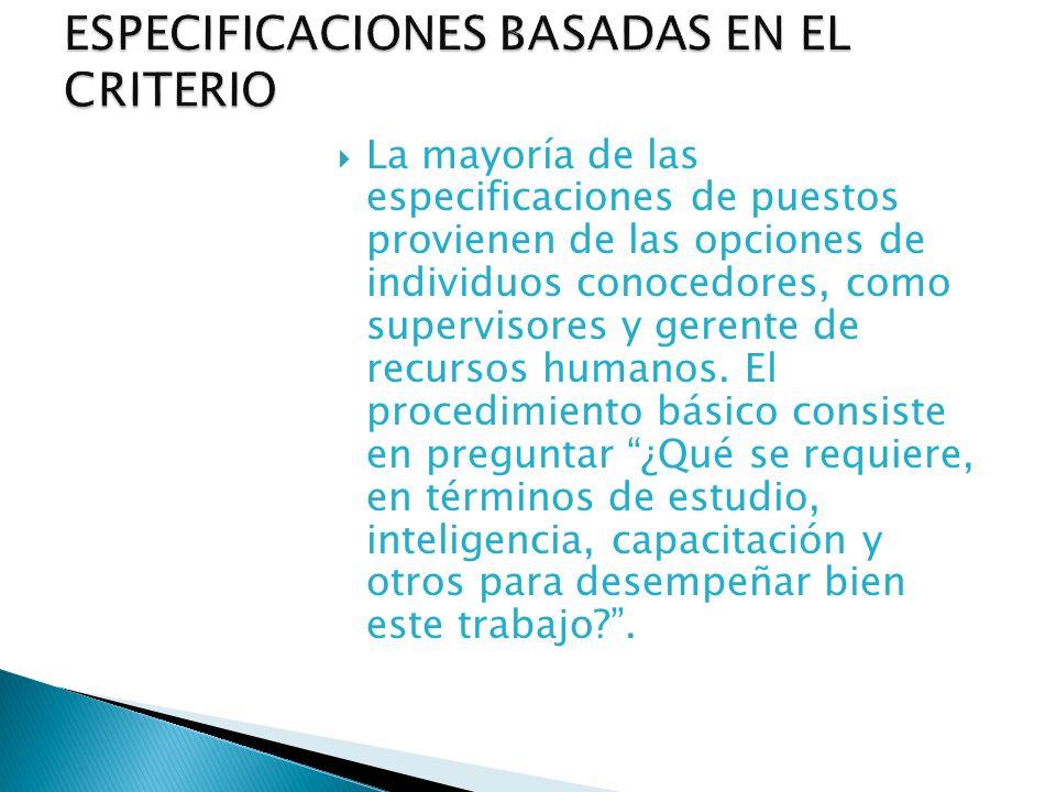 ESPECIFICACIONES BASADAS EN EL CRITERIO