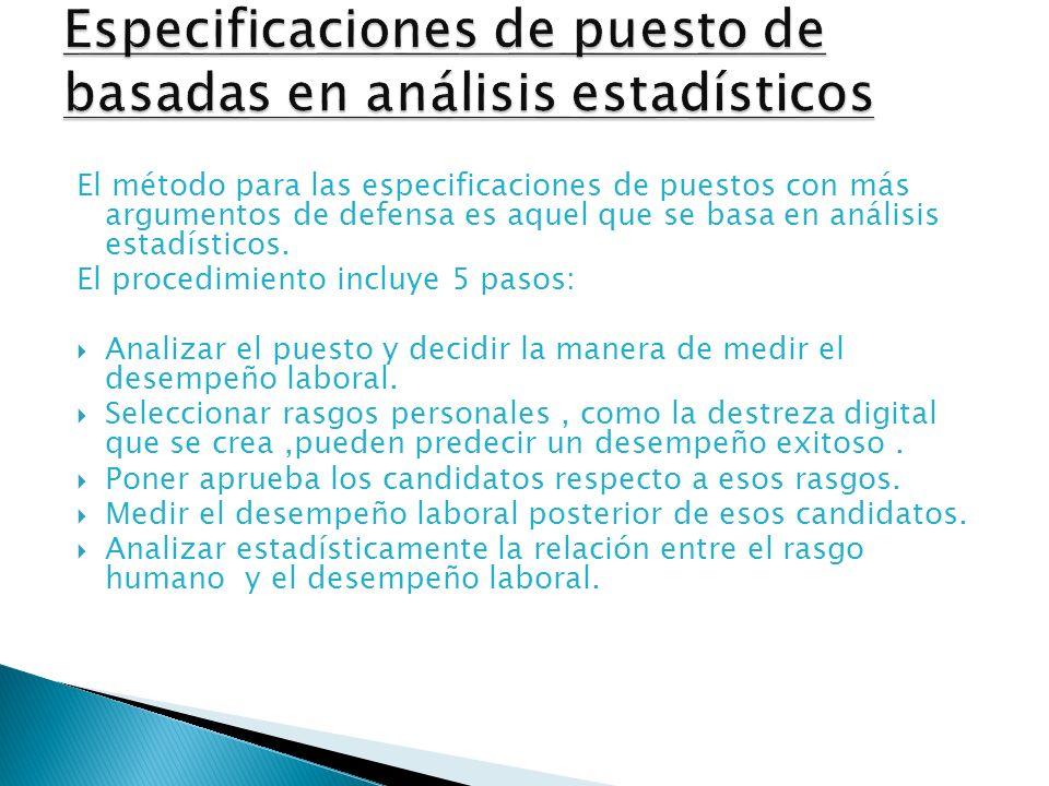 Especificaciones de puesto de basadas en análisis estadísticos