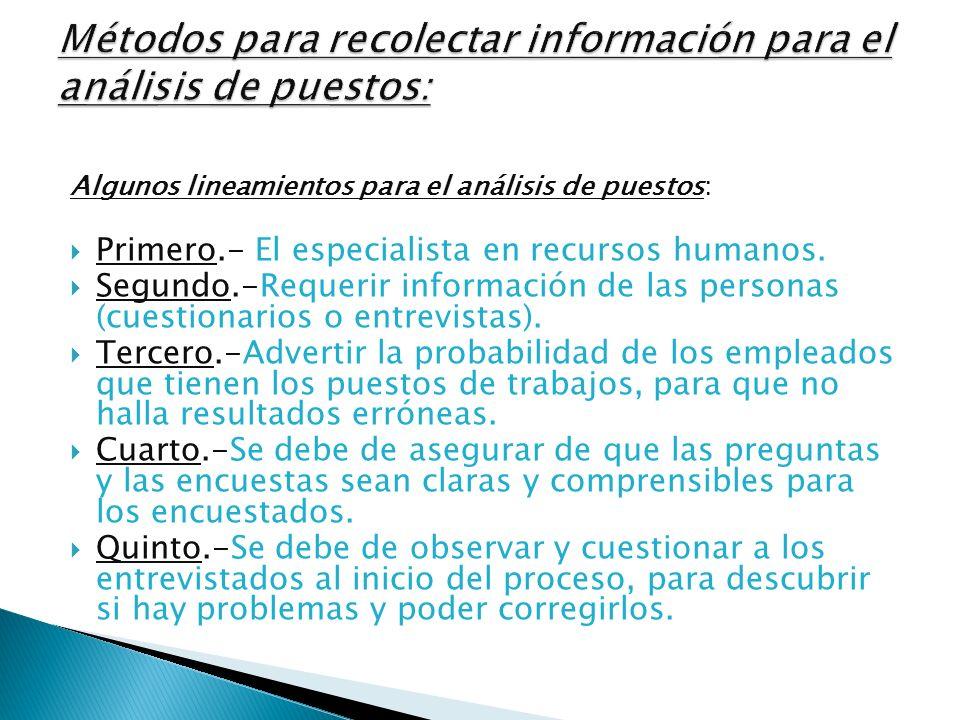 Métodos para recolectar información para el análisis de puestos: