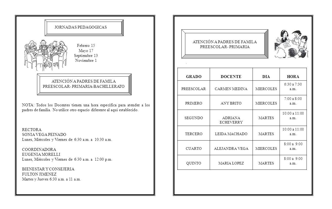 Lunes, Miércoles y Viernes de 6:30 a.m. a 10:30 a.m. COORDINADORA