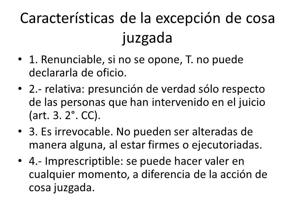 Características de la excepción de cosa juzgada