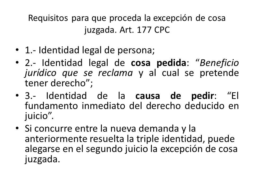 Requisitos para que proceda la excepción de cosa juzgada. Art. 177 CPC