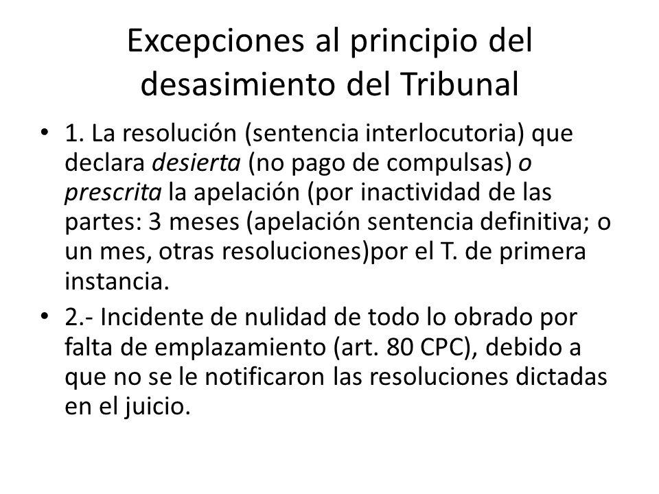 Excepciones al principio del desasimiento del Tribunal