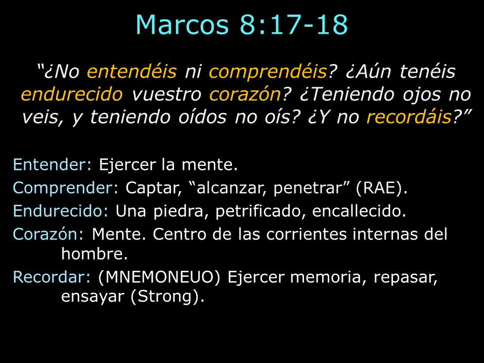 Marcos 8:17-18