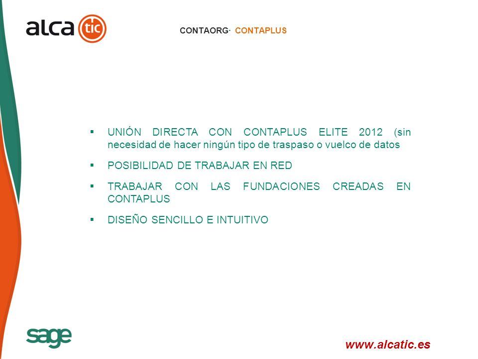 CONTAORG· CONTAPLUS UNIÓN DIRECTA CON CONTAPLUS ELITE 2012 (sin necesidad de hacer ningún tipo de traspaso o vuelco de datos.