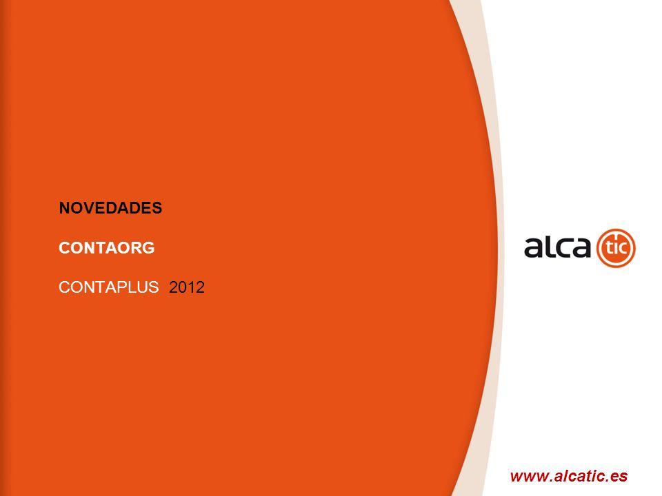 NOVEDADES CONTAORG CONTAPLUS 2012 www.alcatic.es