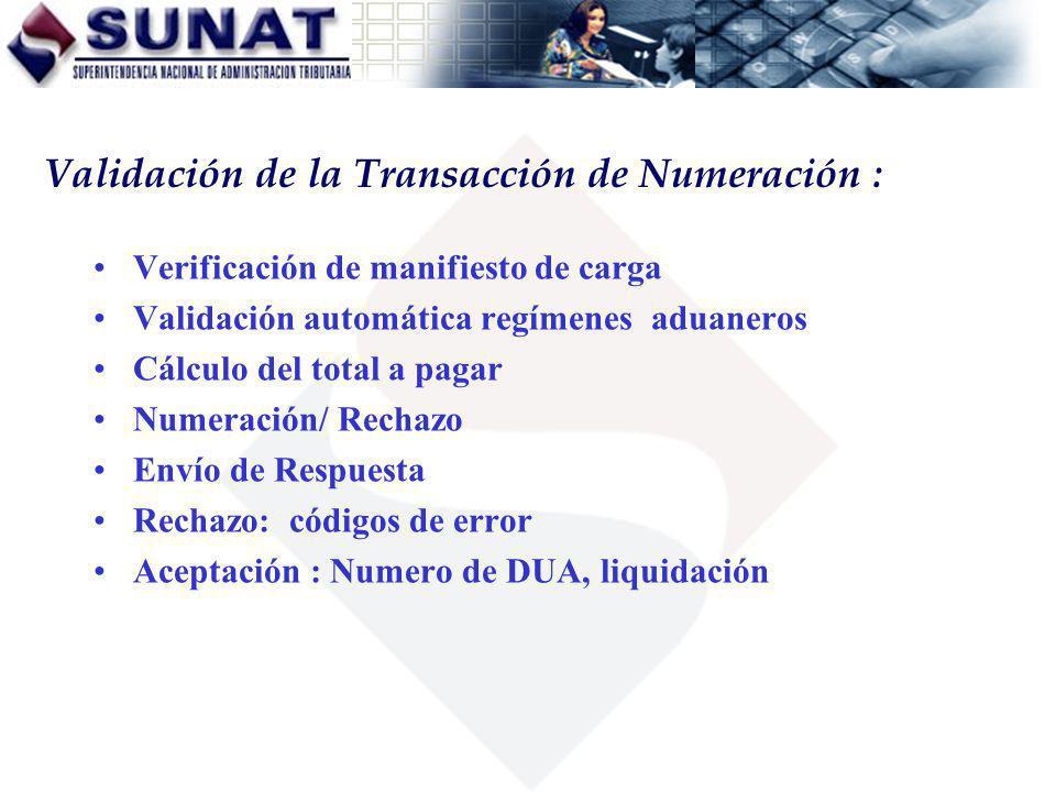 Validación de la Transacción de Numeración :