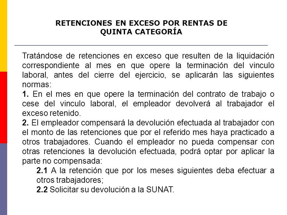 RETENCIONES EN EXCESO POR RENTAS DE QUINTA CATEGORÍA