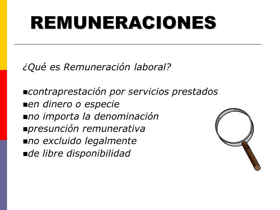 REMUNERACIONES ¿Qué es Remuneración laboral