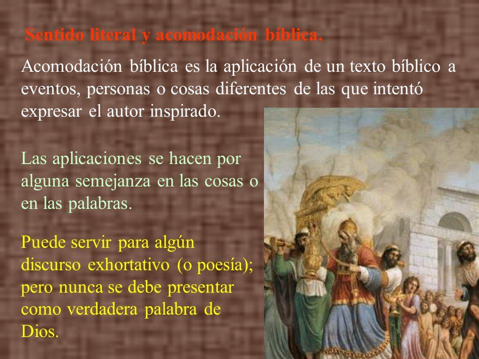 Sentido literal y acomodación bíblica.