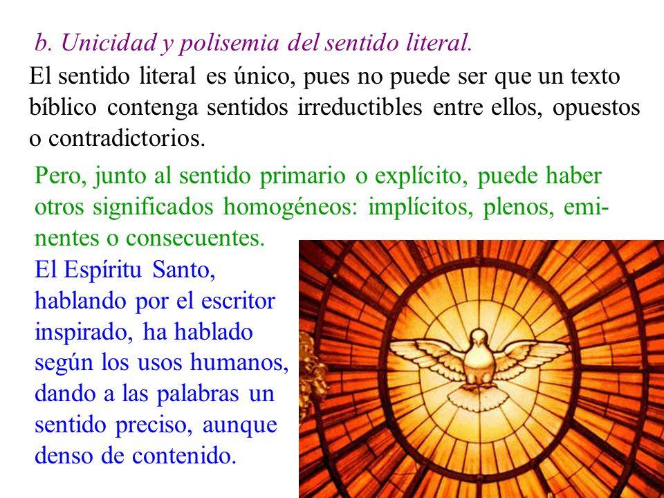 b. Unicidad y polisemia del sentido literal.