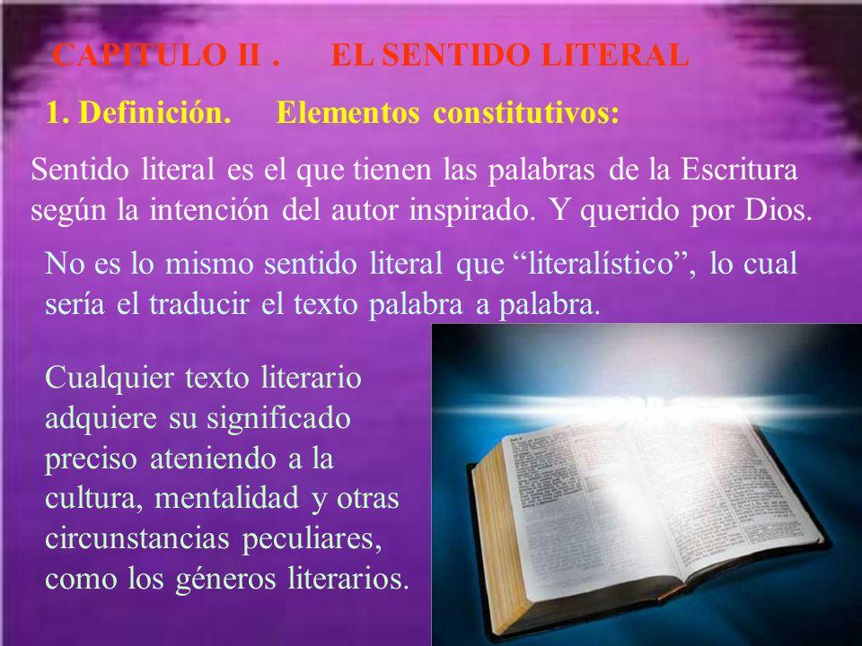 CAPITULO II . EL SENTIDO LITERAL
