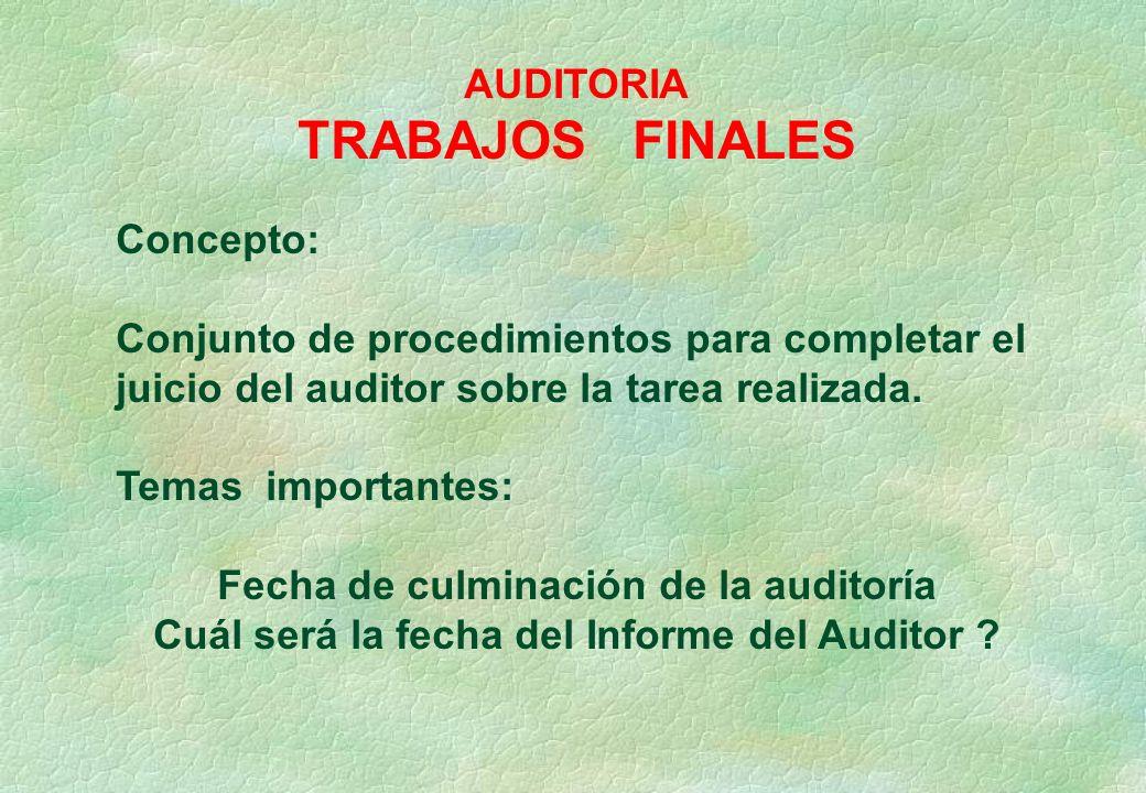 TRABAJOS FINALES AUDITORIA Concepto: