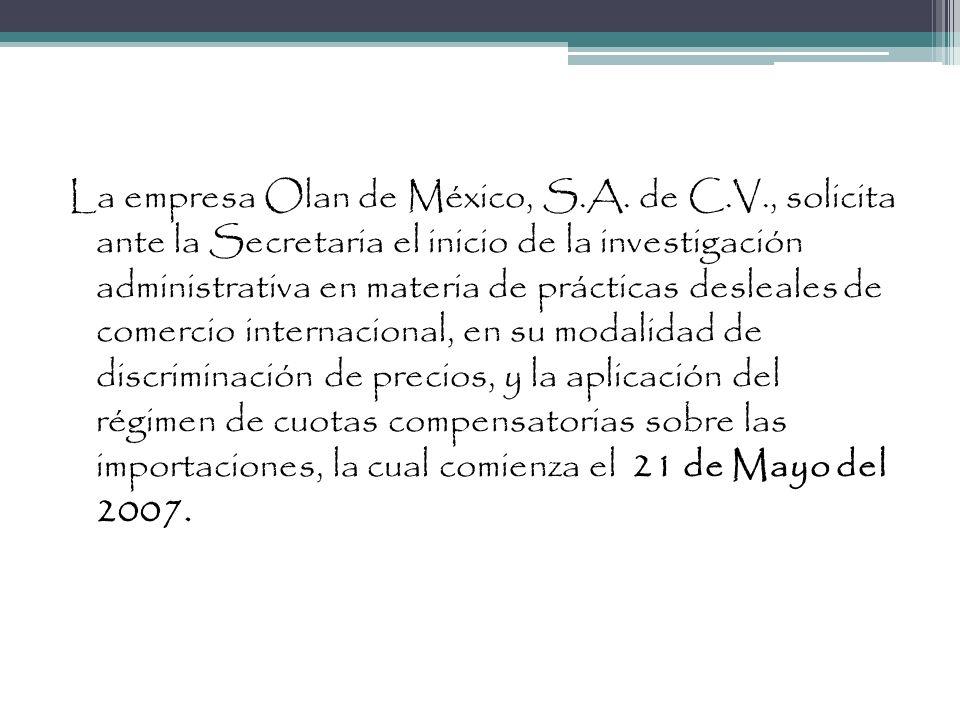 La empresa Olan de México, S. A. de C. V