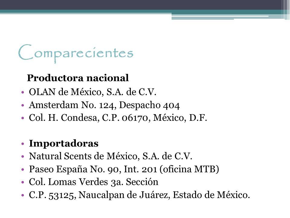 Comparecientes Productora nacional OLAN de México, S.A. de C.V.