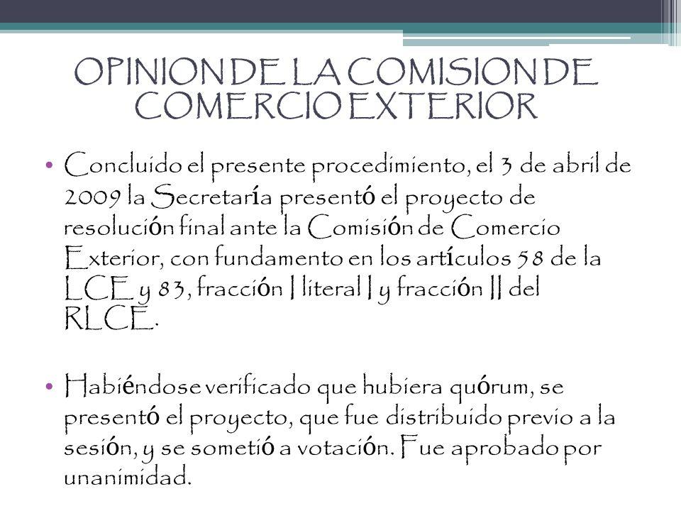 OPINION DE LA COMISION DE COMERCIO EXTERIOR