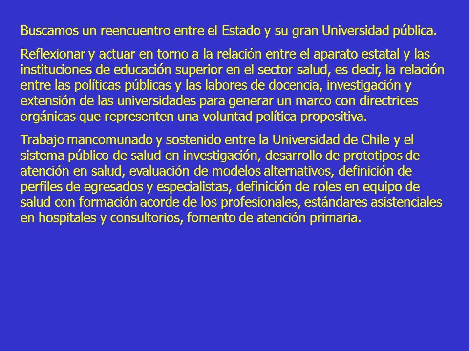 Buscamos un reencuentro entre el Estado y su gran Universidad pública.