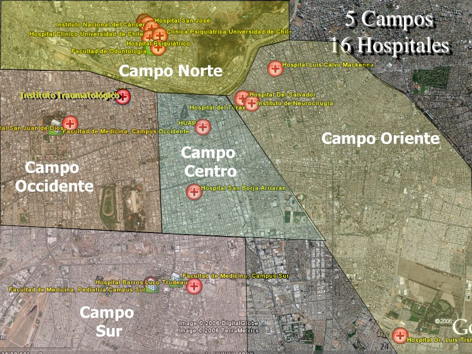 5 Campos 16 Hospitales Campo Norte Campo Oriente Campo Centro Campo