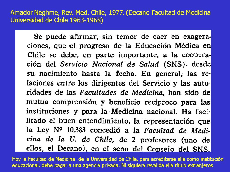 Amador Neghme, Rev. Med. Chile, 1977