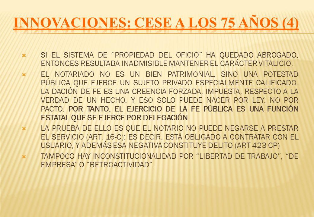 INNOVACIONES: CESE A LOS 75 AÑOS (4)