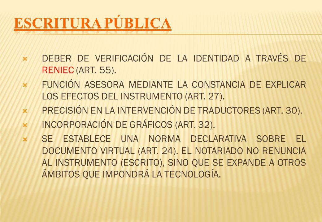 ESCRITURA PÚBLICA DEBER DE VERIFICACIÓN DE LA IDENTIDAD A TRAVÉS DE RENIEC (ART. 55).