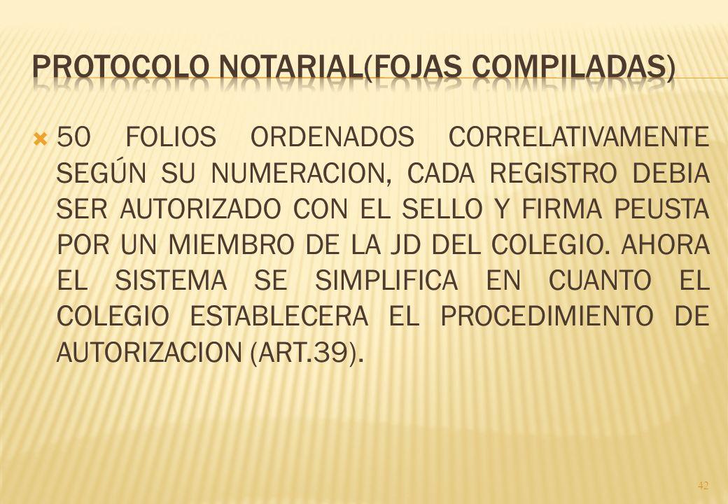 PROTOCOLO NOTARIAL(FOJAS COMPILADAS)
