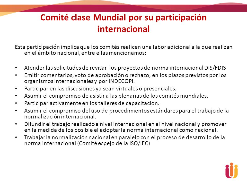 Comité clase Mundial por su participación internacional