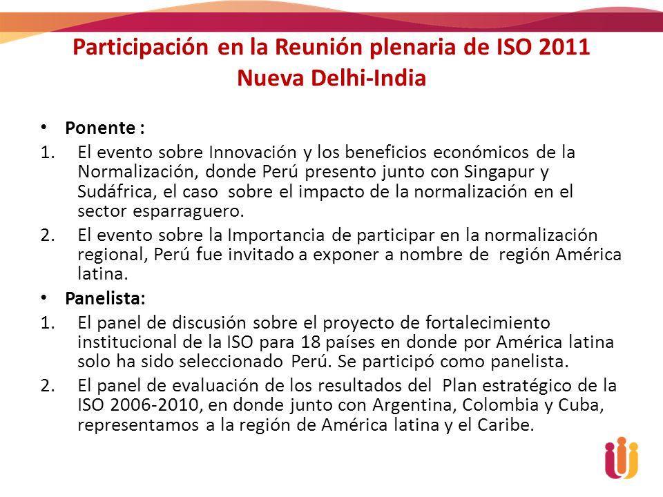 Participación en la Reunión plenaria de ISO 2011 Nueva Delhi-India